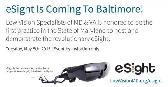 eSight Eyewear is Coming to Baltimore!